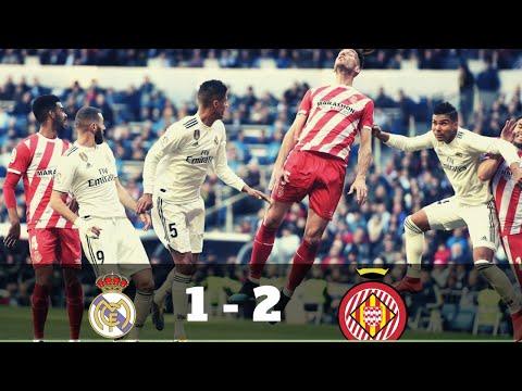 Real Madrid 1-2 Girona 2019 Goal and Highlights - Dailysport