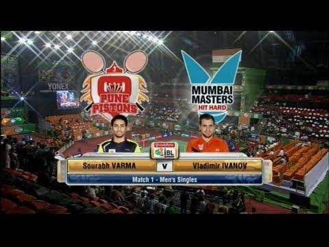 Saurabh Varma Vs Vladimir Ivanov | Men's Singles | Pune Pistons vs Mumbai Masters 2013