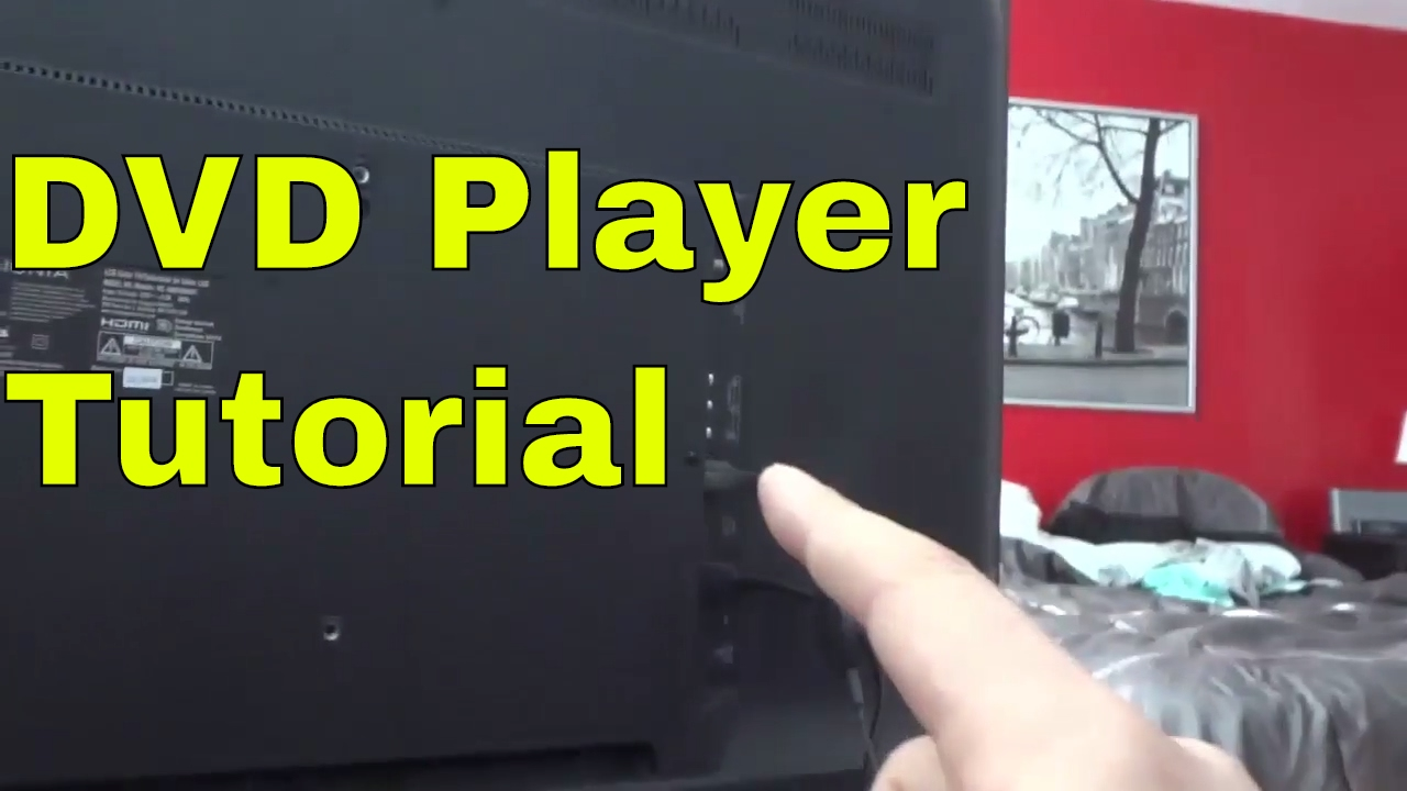 connect a dvd player to a tv how to tutorial  [ 1280 x 720 Pixel ]