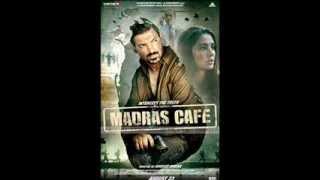 Madras Cafe Ajnabee