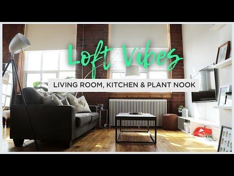 LOFT VIBES: LIVING ROOM, KITCHEN & PLANT NOOK GOALS