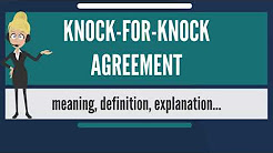What is KNOCK-FOR-KNOCK AGREEMENT? What does KNOCK-FOR-KNOCK AGREEMENT mean?