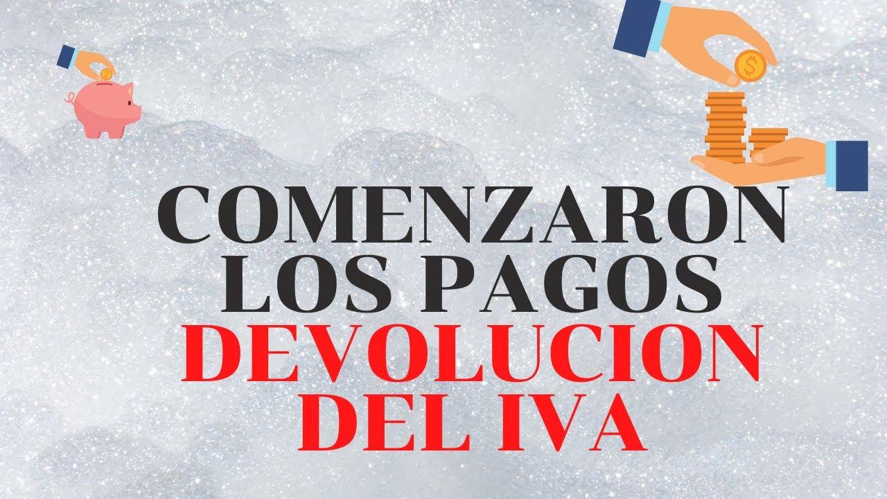 👉INICIARON PAGOS DEL QUINTO PAGO DEVOLUCION DEL IVA A LOS MAS NECESITADOS