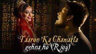 Taaron Ka Chamakta Gehna Ho   Cover   R Joy   Hum Tumhare Hai Sanam