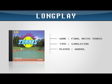 Final Match Tennis - PC Engine - Longplay (part 1 / 2)