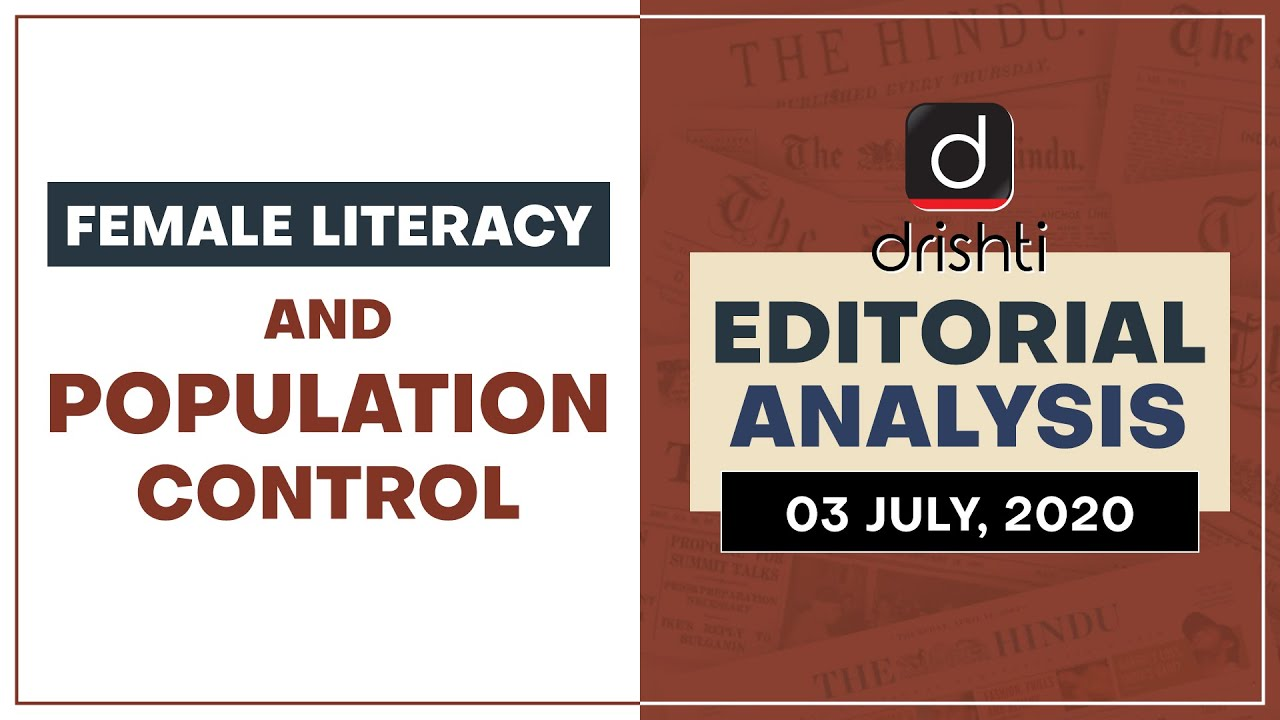 Female Literacy and Population Control  I  Editorial Analysis (English) July 03, 2020