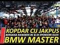Kopdar Cucak Ijo Jakarta Feat Bmw Master Indonesia  Mp3 - Mp4 Download