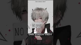 @Dark Shadow Knight