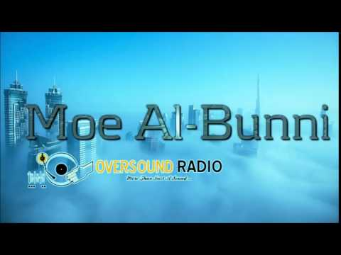 Moe Al -Bunni / Oversound Radio guest mix