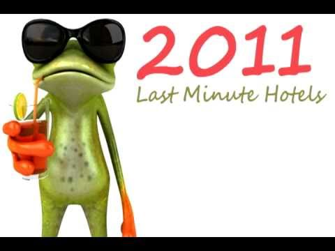 2011 Last Minute Hotels