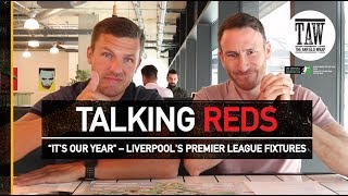"""it's our year"" – liverpool's premier league fixtures 2018-19 