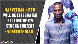 #Suseenthiran reveals the secret behind the title #Maveeran Kittu | #Vishnu | #Parthiepan