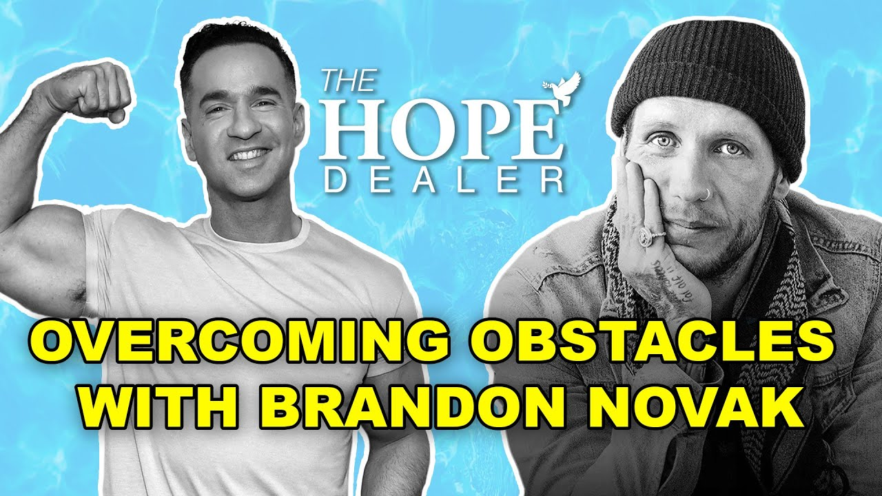 Brandon Novak Talks Sobriety and Addiction with Mike the Situation - The Hope Dealer
