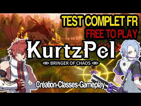KURTZPEL [FR] Création - Classes - Gameplay PvE et PvP - Test