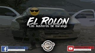 El Rolon - Los Austeros De Durango (Corridos Nuevos 2018)