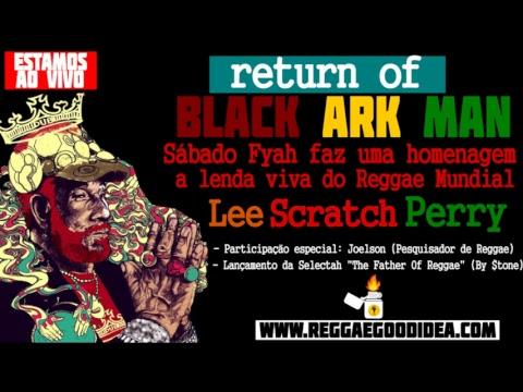 Reggae Good Idea - Sábado Fyah - Tribute to Lee Perry  [17-11-2018]