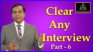 What are Your Strengths and Weaknesses | Clear Any Interview Video Tips - Part 6