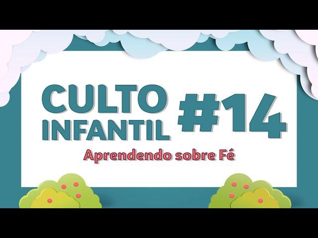21/06/20 - CULTO INFANTIL - MINISTÉRIO SEMENTE
