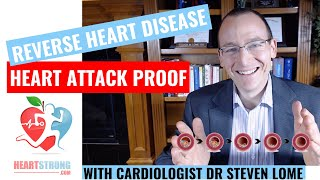 Learn to reverse heart disease and be attack proof with cardiologist dr steven lome. foods eat avoid as well the science behind unclogg...