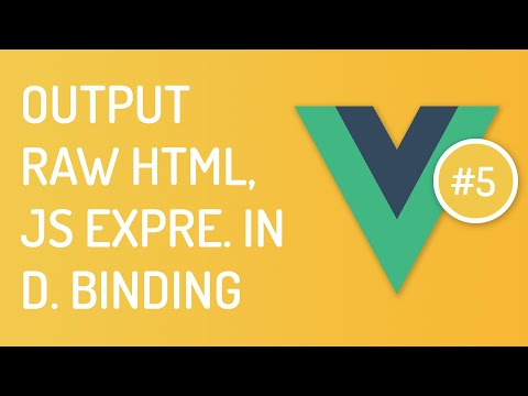 Output Raw HTML And Js Expressions With Data Binding - Vuejs Tutorials For Beginners - Tutorial 5
