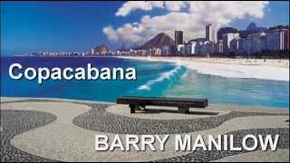Barry Manilow +  Copacabana + Lyrics/HQ