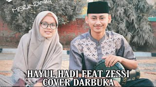 Download Lagu BIKIN HATI ADEM    HAYUL HADI FEAT ZESSI COVER DARBUKA mp3
