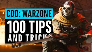 Call of Duty Warzone | 100 Tips and Tricks - LEARN EVERYTHING FAST (Modern Warfare)