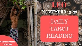 "LEO - ""YOU TWO WILL COMMIT TO EACH OTHER"" NOVEMBER 19-20 DAILY TAROT READING"