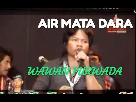AIR MATA DARA - WAWAN PURWADA -  PRIMADONA MUSIC DANGDUT JEPARA