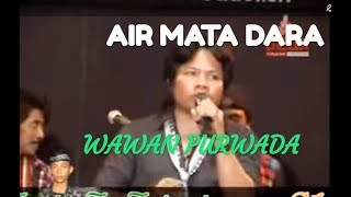 AIR MATA DARAH   WAWAN PURWADA Music By PRIMADONA MUSIC DANGDUT JEPARA Mp3