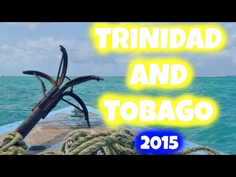 My Trip to Trinidad and Tobago! 2015