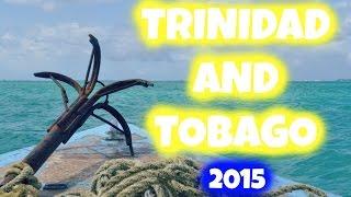 My Trip to Trinidad and Tobago! 2015