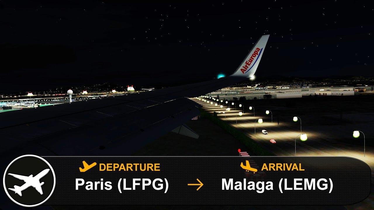 [P3D V4 3] Full Flight   Paris to Malaga (LFPG-LEMG)   PMDG 737-800   Air  Europa   AEA1038