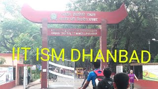 Indian institute of technology (IIT ISM dhanbad) in jharkhand.