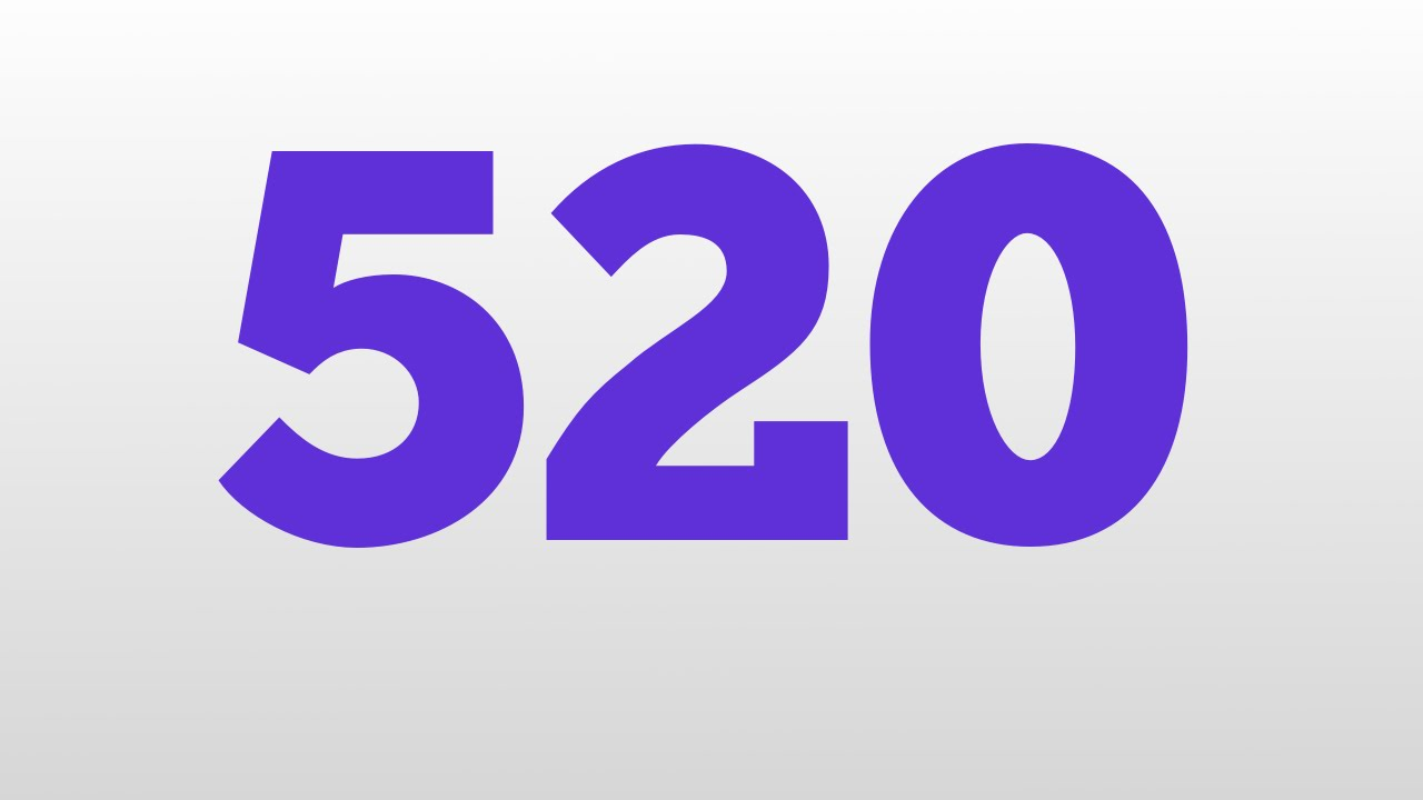 520 Meaning And Pronunciation
