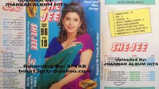 She Jee Sonic Jhankar Album 90's Songs