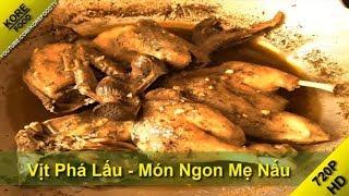 Vịt Phá Lấu - Món Ngon Mẹ Nấu