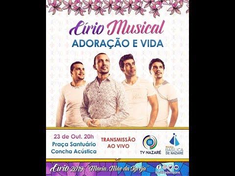 M. Adoração E Vida - Círio Musical  - 23.10.2019