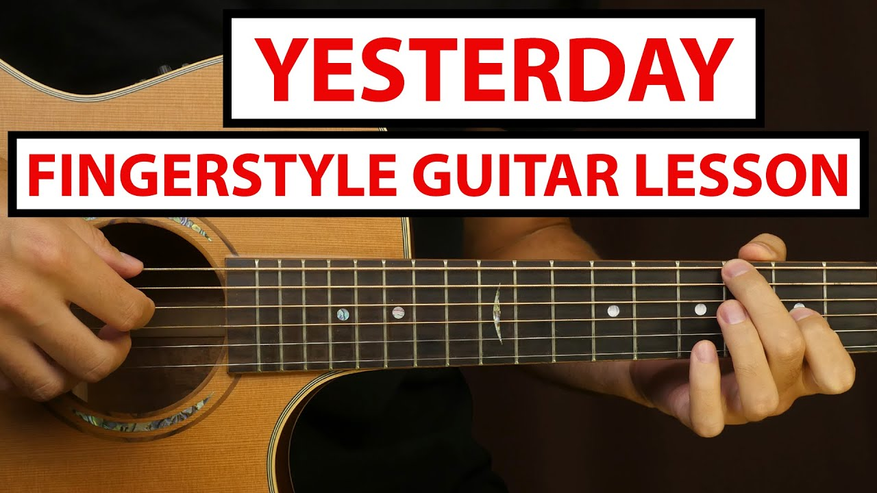 The Beatles - Yesterday | Fingerstyle Guitar Lesson (Tutorial) How to Play Fingerstyle