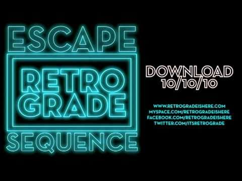 Retro/Grade - Escape Sequence