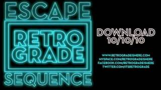 Retro/Grade - Escape Sequence