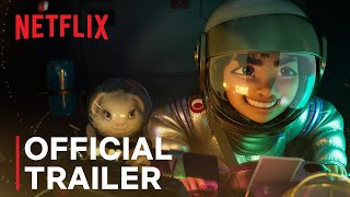 OVER THE MOON | Offİcial Trailer #1 | A Netflix/Pearl Studio Production