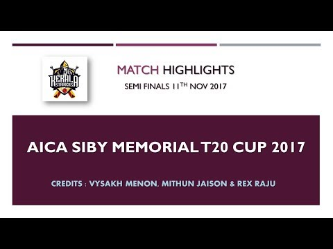 Kerala Strikers AICA Siby Memorial T20 Cup 2017 - Semi Final Highlights - 11.11.2017