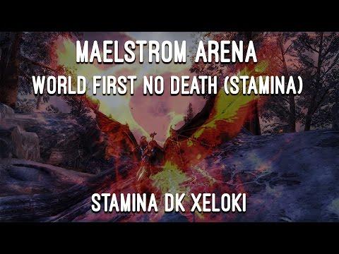 Maelstrom Arena (vet) World First No Death Stamina