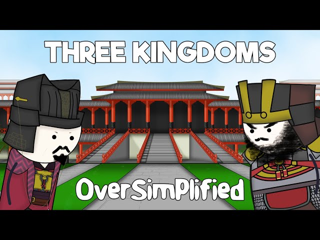 Three Kingdoms - OverSimplified