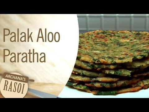 Palak & Aloo Paratha At Home By Archana | Archana's Rasoi