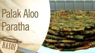 How To Make Palak & Aloo Paratha At Home By Archana | Archana's Rasoi
