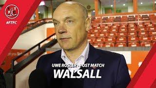 Uwe Rosler on Walsall loss | Post Match