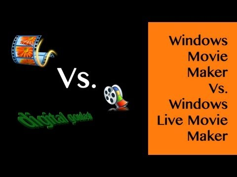 Windows Live Movie Maker vs. the Old Movie Maker