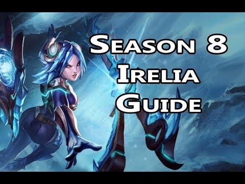 Irelia Guide Season 8 League of Legends Champion Guide ...  Irelia Guide Se...